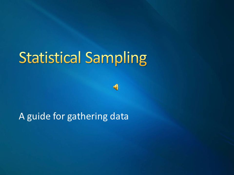A guide for gathering data