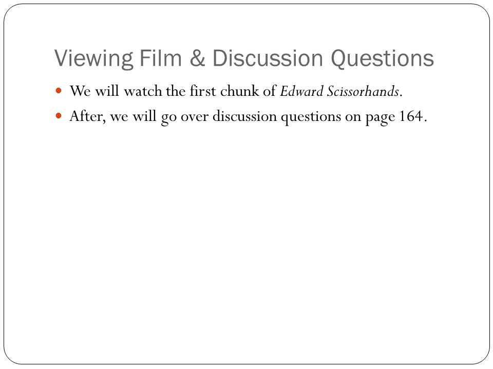 Viewing Film & Discussion Questions