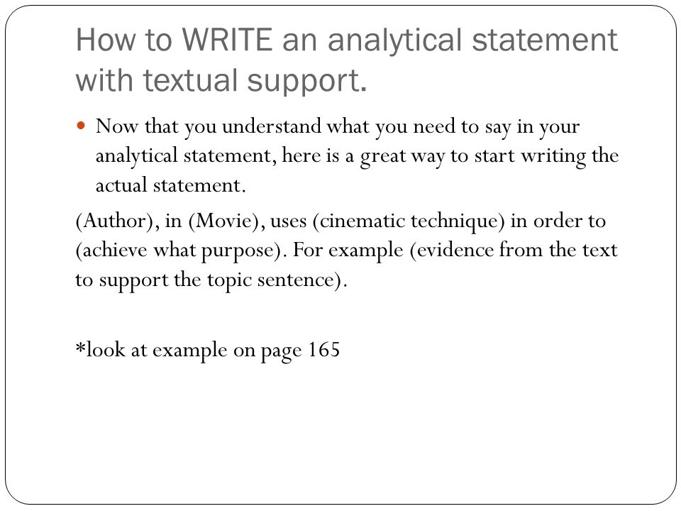 How to WRITE an analytical statement with textual support.