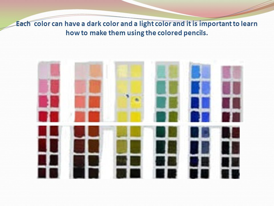 Each color can have a dark color and a light color and it is important to learn how to make them using the colored pencils.