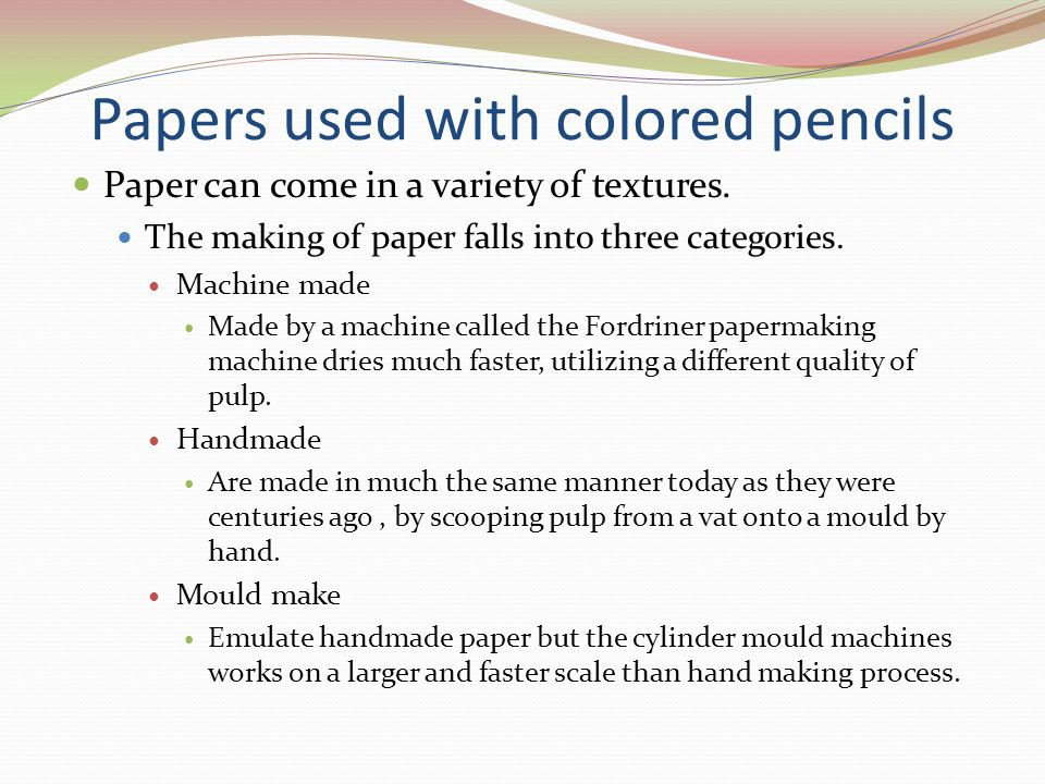 Papers used with colored pencils