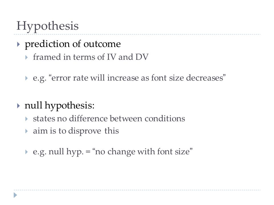 Hypothesis prediction of outcome null hypothesis: