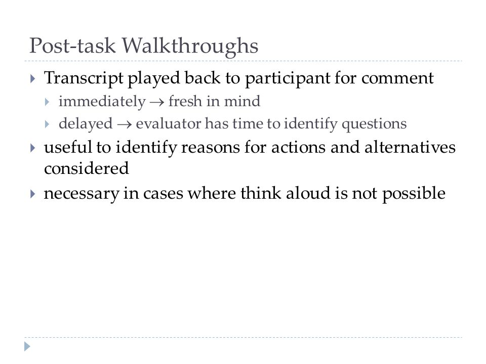 Post-task Walkthroughs