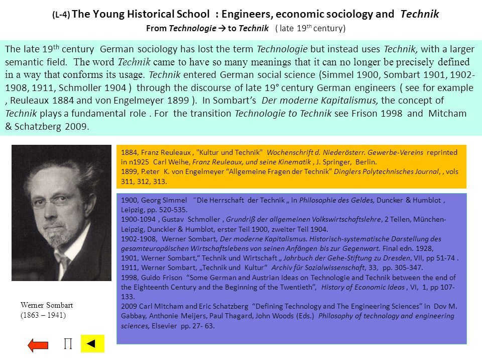 (L-4) The Young Historical School : Engineers, economic sociology and Technik From Technologie → to Technik ( late 19th century)