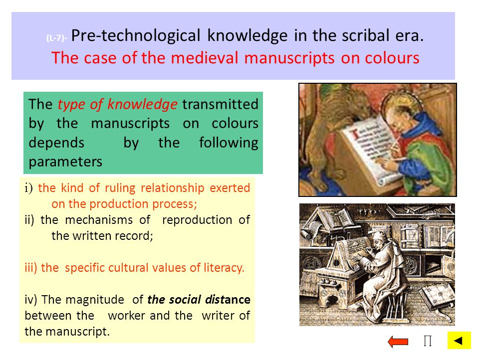 (L-7)- Pre-technological knowledge in the scribal era