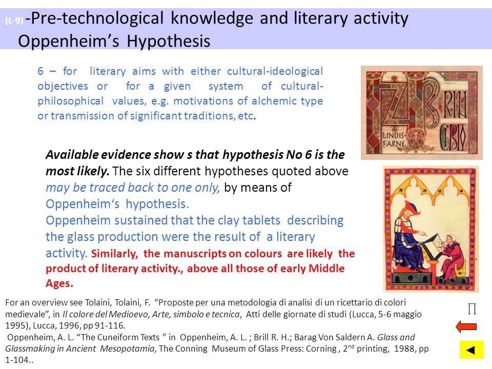 (L-9) -Pre-technological knowledge and literary activity Oppenheim's Hypothesis