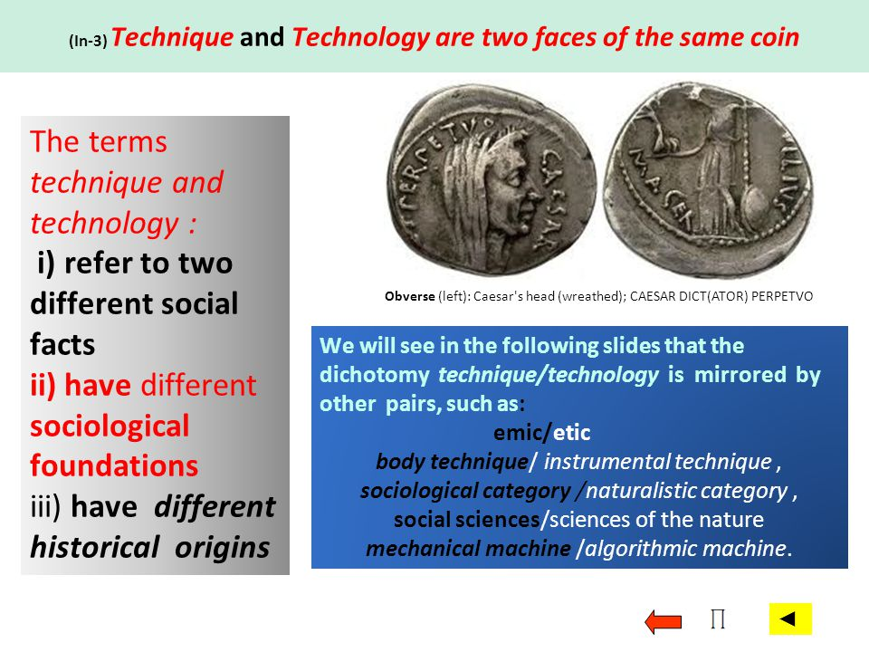 (In-3) Technique and Technology are two faces of the same coin