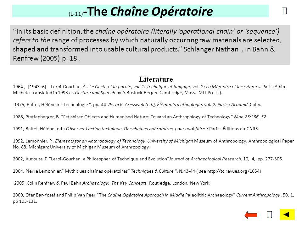 (L-11)-The Chaîne Opératoire