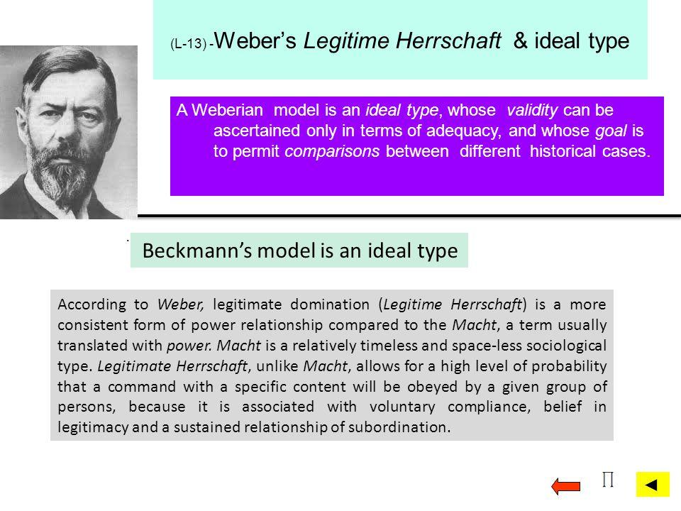 (L-13) -Weber's Legitime Herrschaft & ideal type