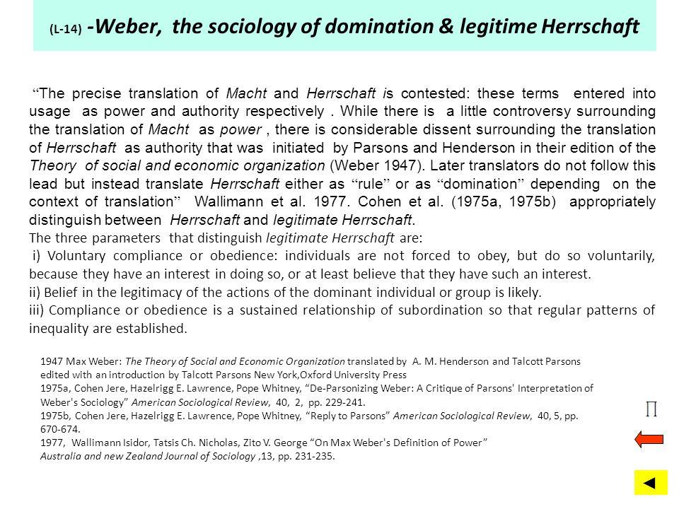 (L-14) -Weber, the sociology of domination & legitime Herrschaft