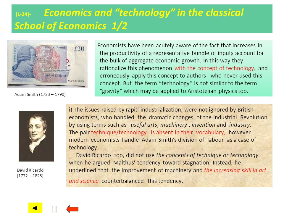(L-24)- Economics and technology in the classical School of Economics 1/2