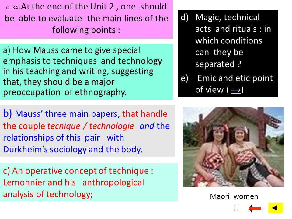 (L-34) At the end of the Unit 2 , one should be able to evaluate the main lines of the following points :