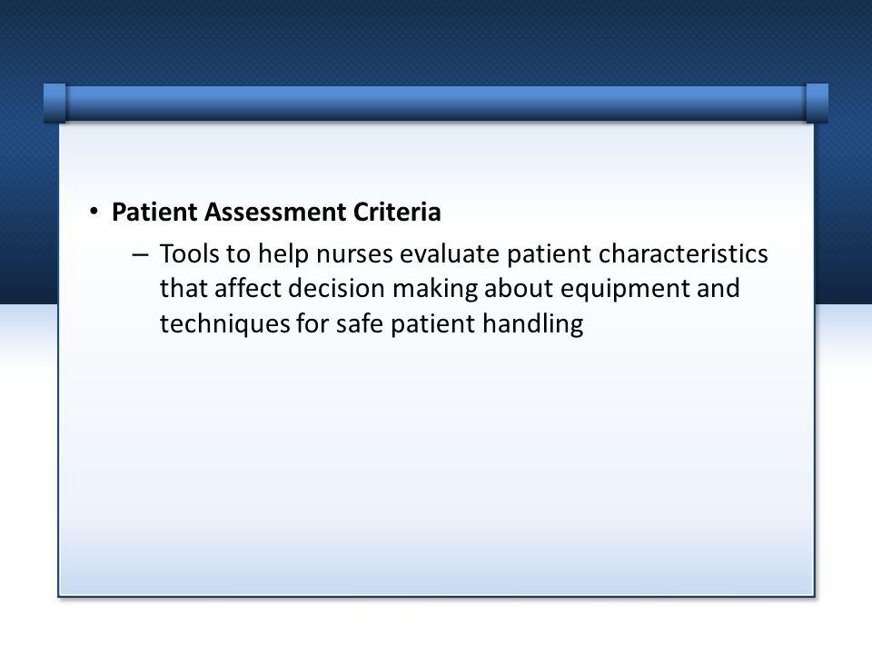 Patient Assessment Criteria
