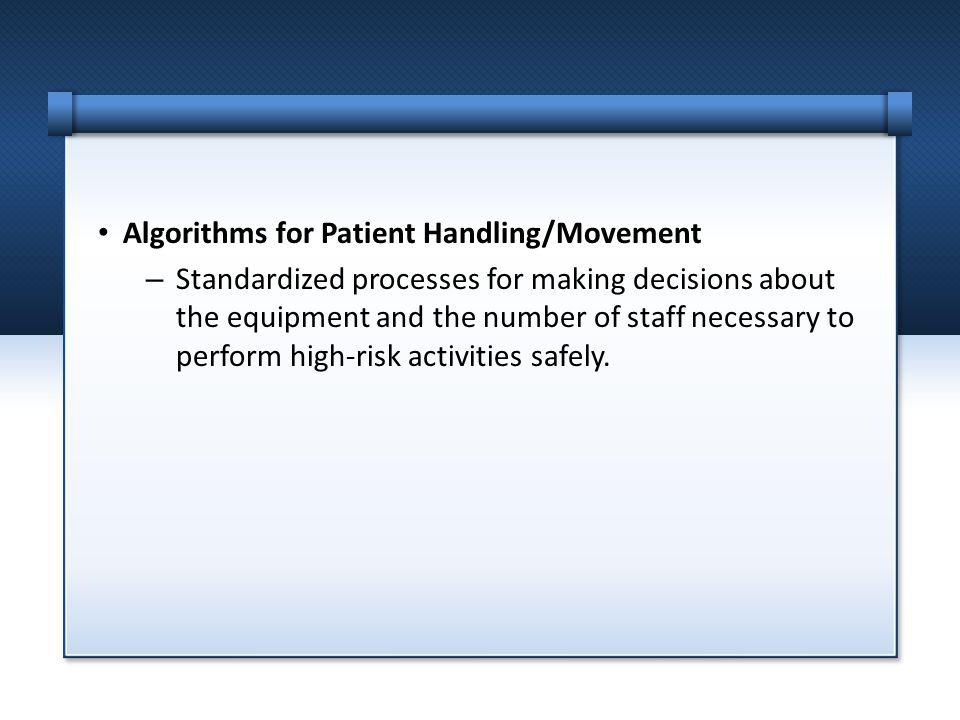 Algorithms for Patient Handling/Movement