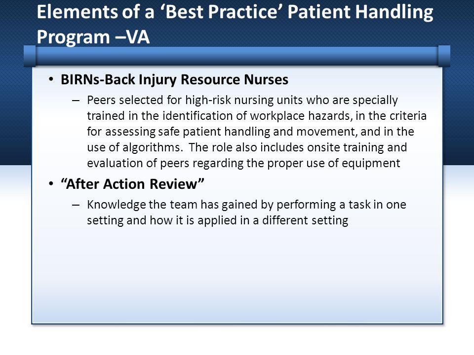 Elements of a 'Best Practice' Patient Handling Program –VA