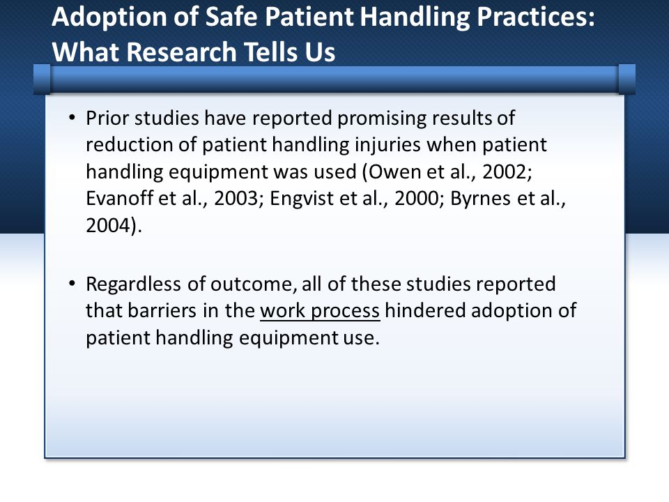 Adoption of Safe Patient Handling Practices: What Research Tells Us