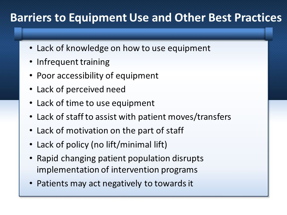 Barriers to Equipment Use and Other Best Practices