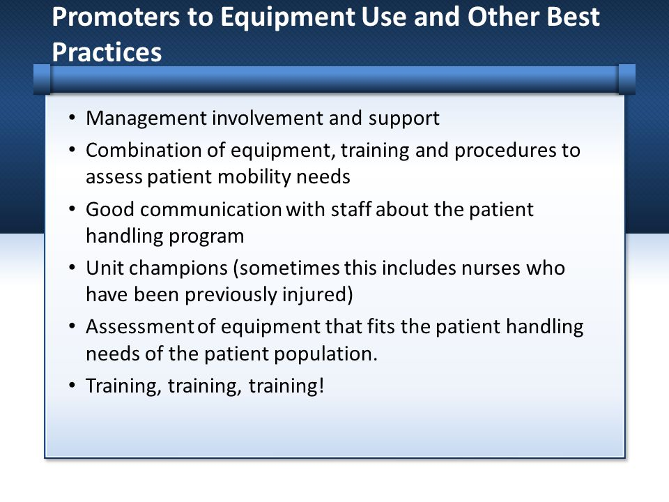 Promoters to Equipment Use and Other Best Practices
