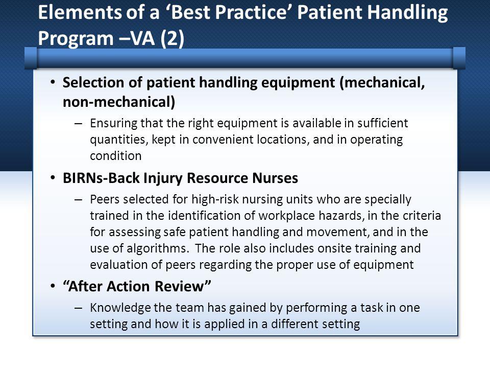 Elements of a 'Best Practice' Patient Handling Program –VA (2)