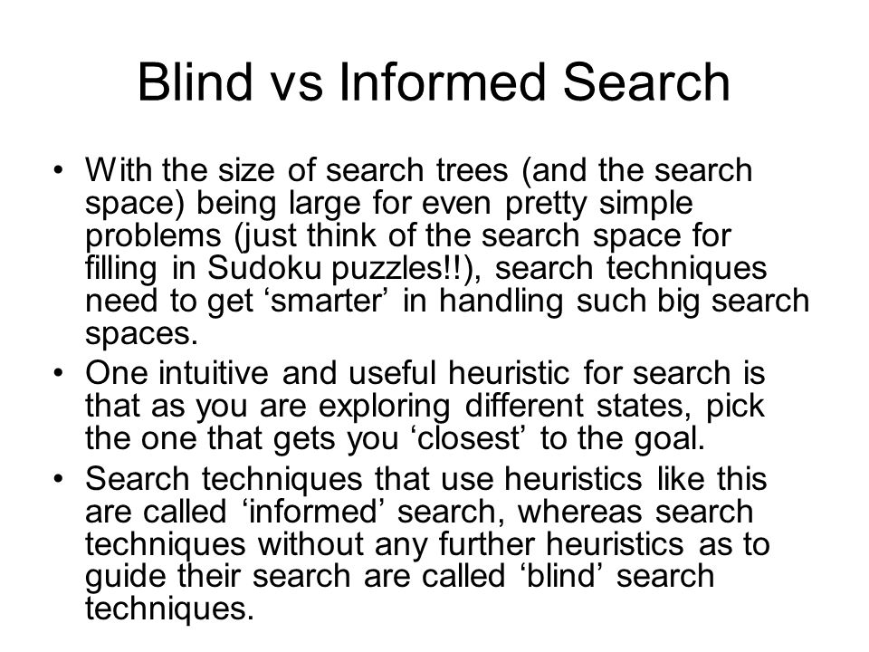 Blind vs Informed Search