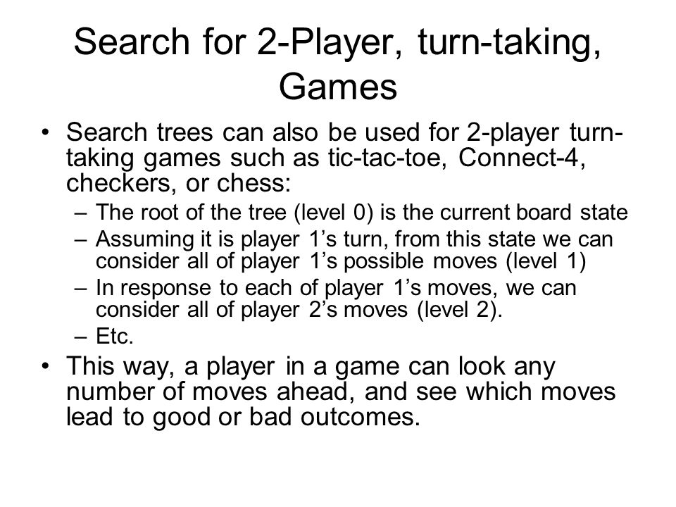 Search for 2-Player, turn-taking, Games