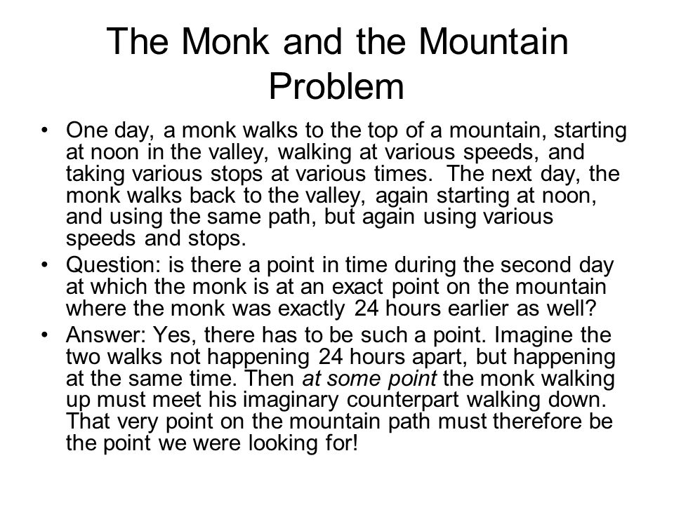 The Monk and the Mountain Problem