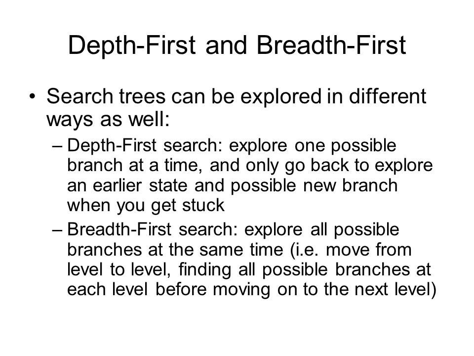 Depth-First and Breadth-First