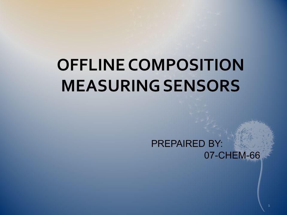 OFFLINE COMPOSITION MEASURING SENSORS