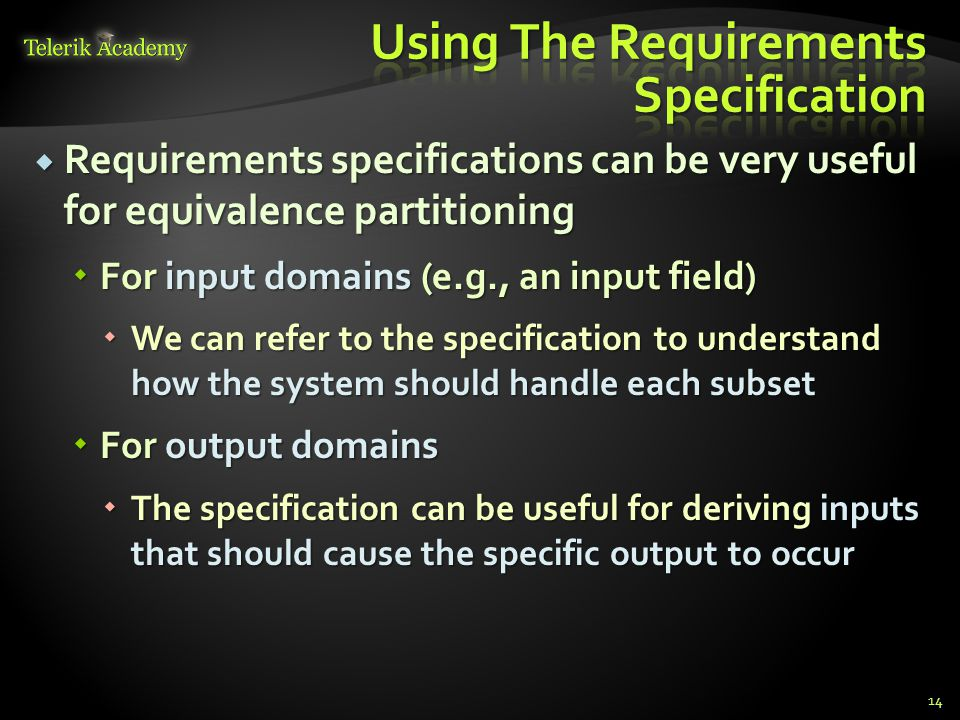 Using The Requirements Specification