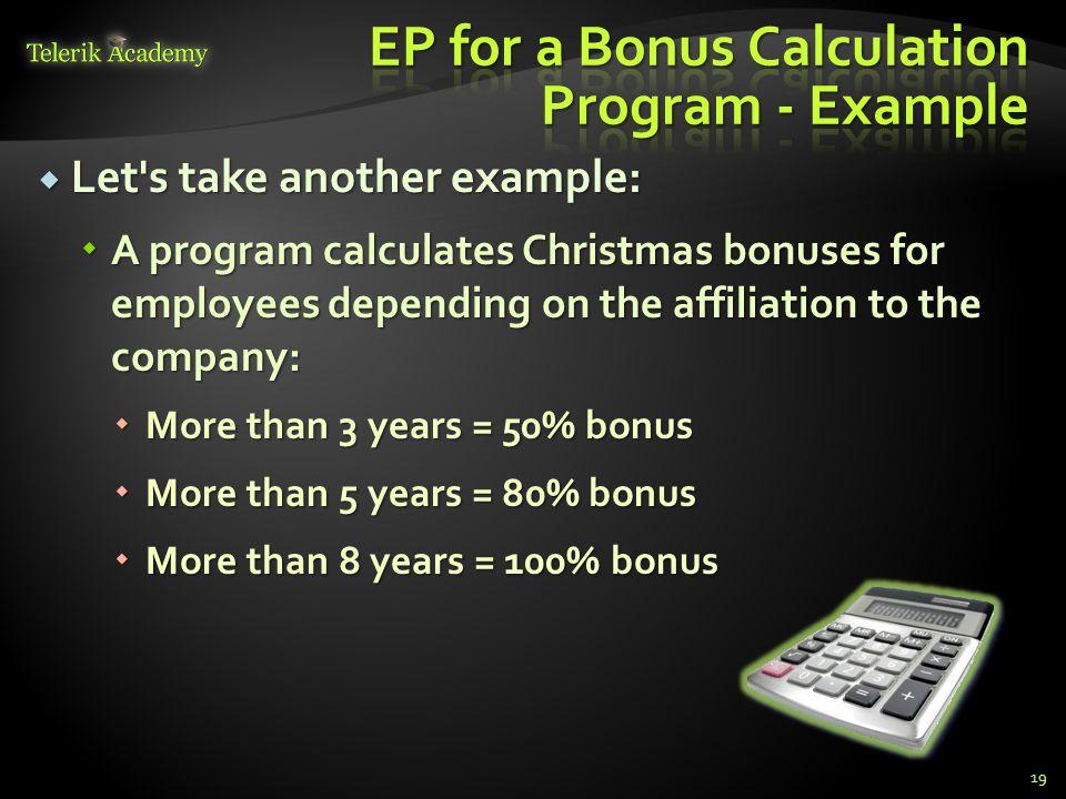 EP for a Bonus Calculation Program - Example