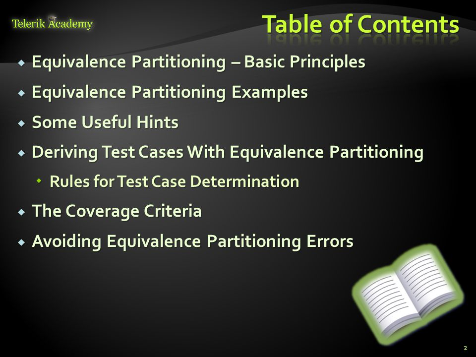 Table of Contents Equivalence Partitioning – Basic Principles