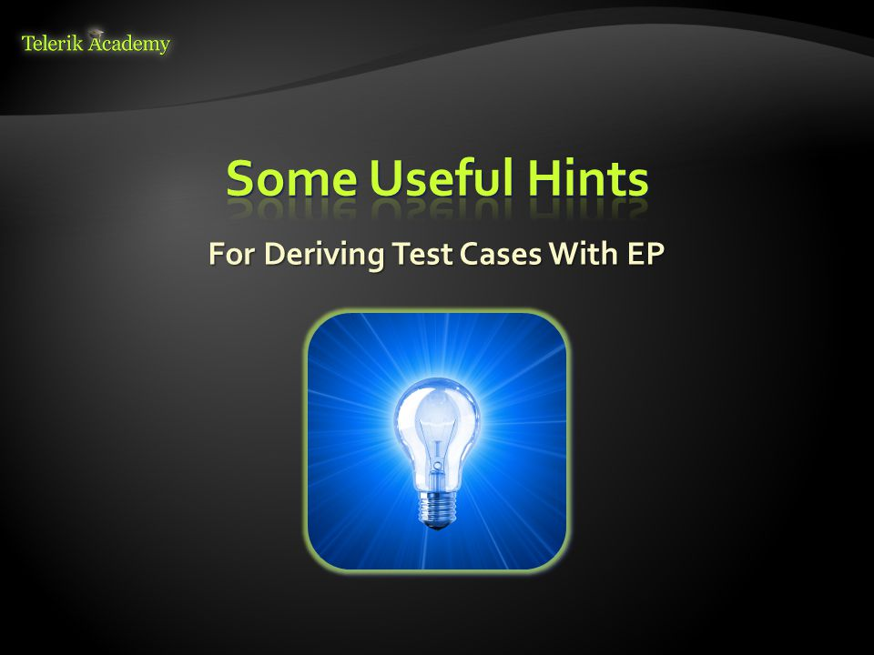 For Deriving Test Cases With EP