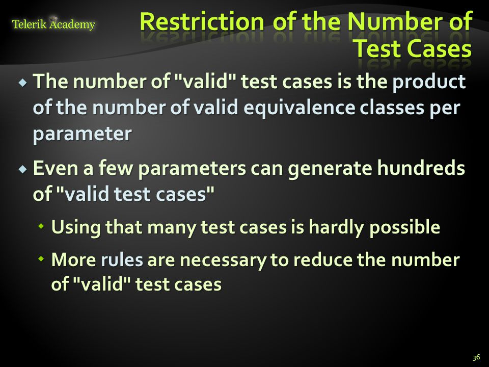 Restriction of the Number of Test Cases