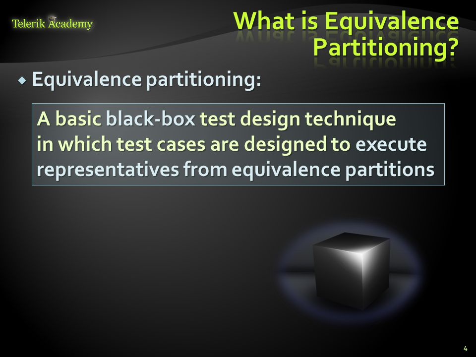 What is Equivalence Partitioning