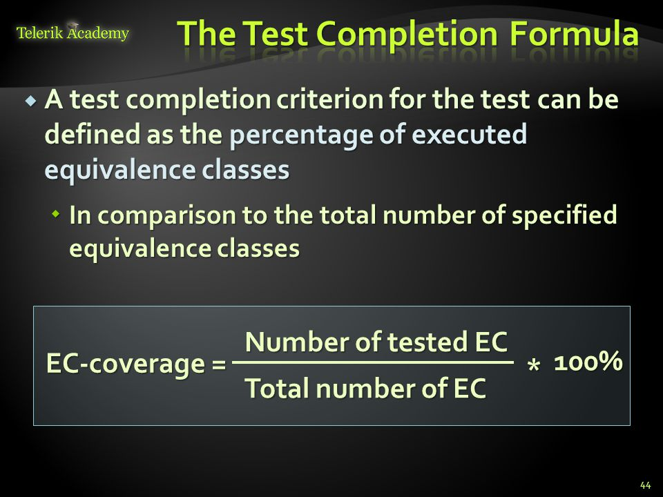 The Test Completion Formula