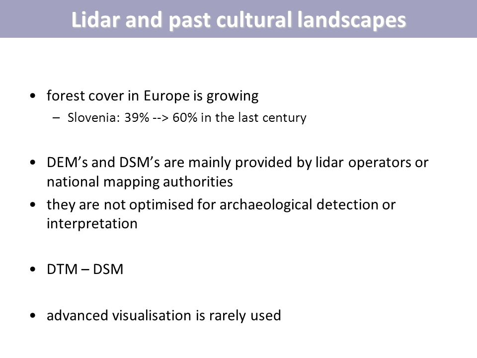 Lidar and past cultural landscapes