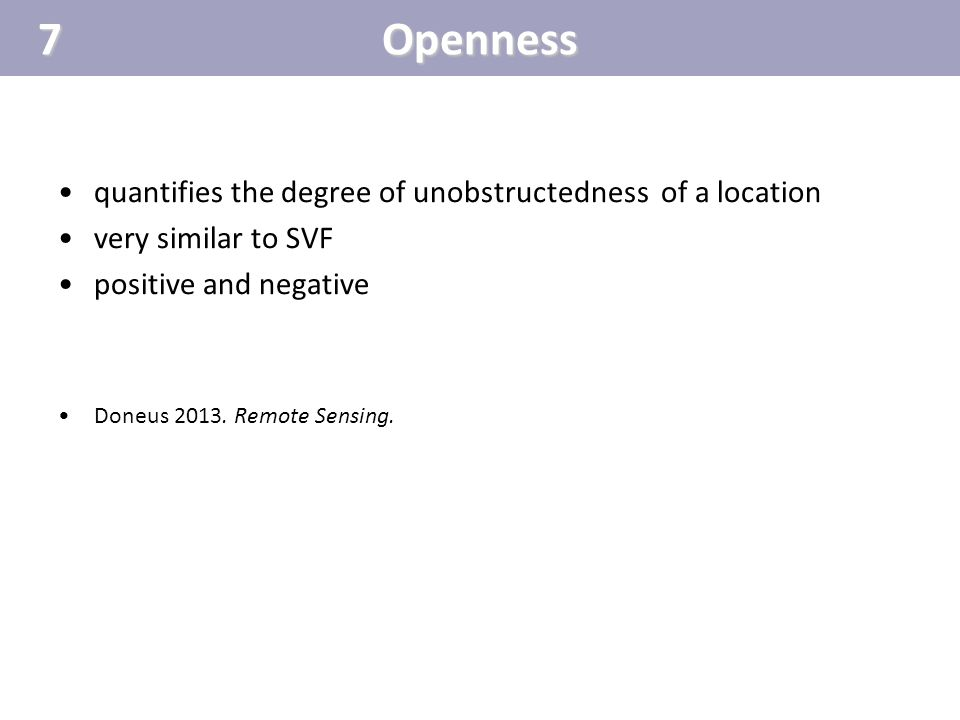 7 Openness quantifies the degree of unobstructedness of a location