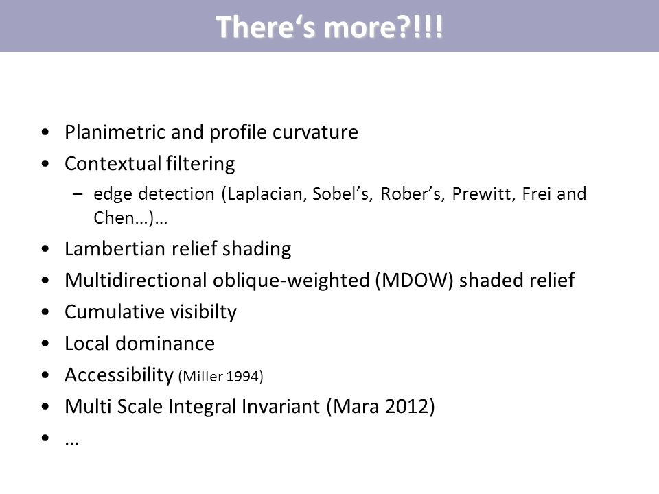 There's more !!! Planimetric and profile curvature