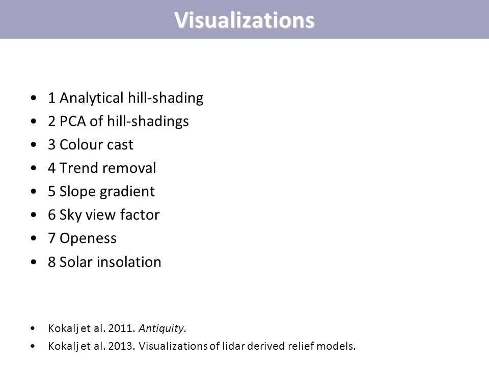 Visualizations 1 Analytical hill-shading 2 PCA of hill-shadings