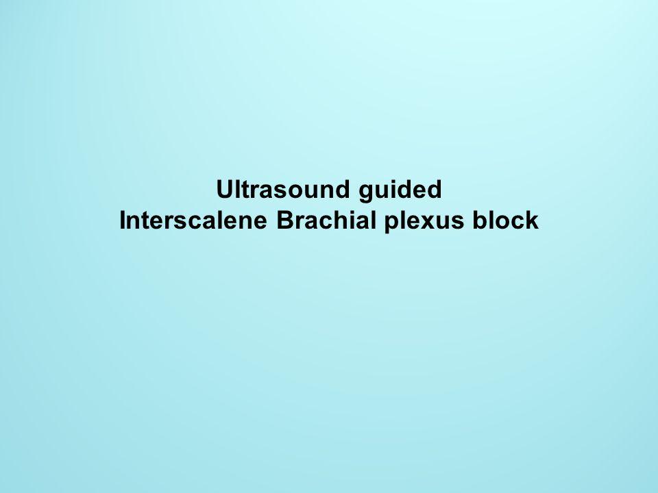 Interscalene Brachial plexus block