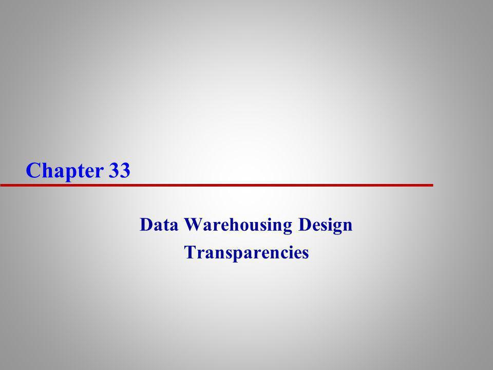 Data Warehousing Design Transparencies