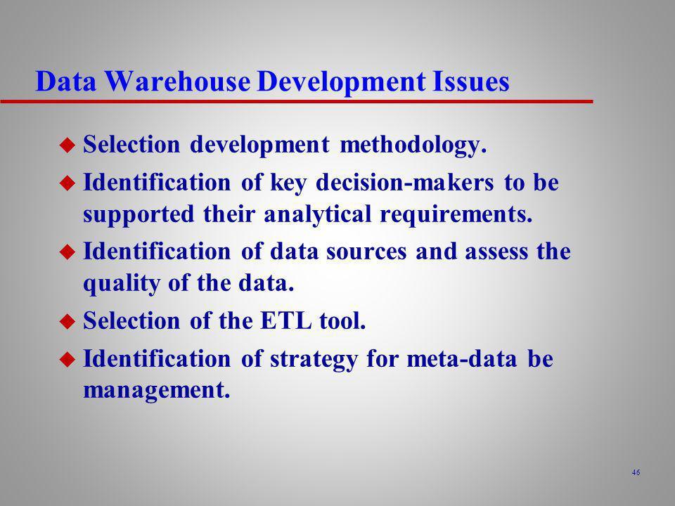 Data Warehouse Development Issues