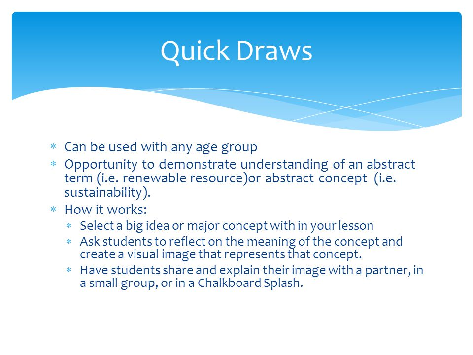Quick Draws Can be used with any age group