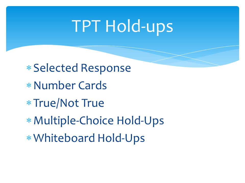 TPT Hold-ups Selected Response Number Cards True/Not True