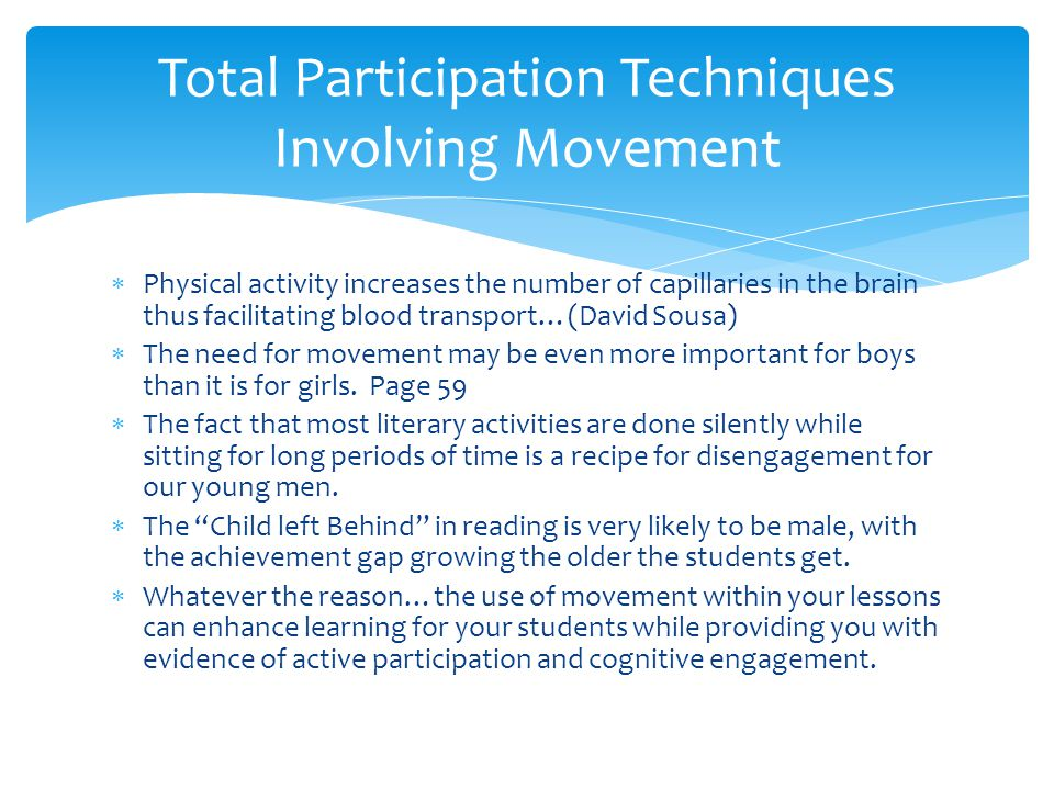 Total Participation Techniques Involving Movement