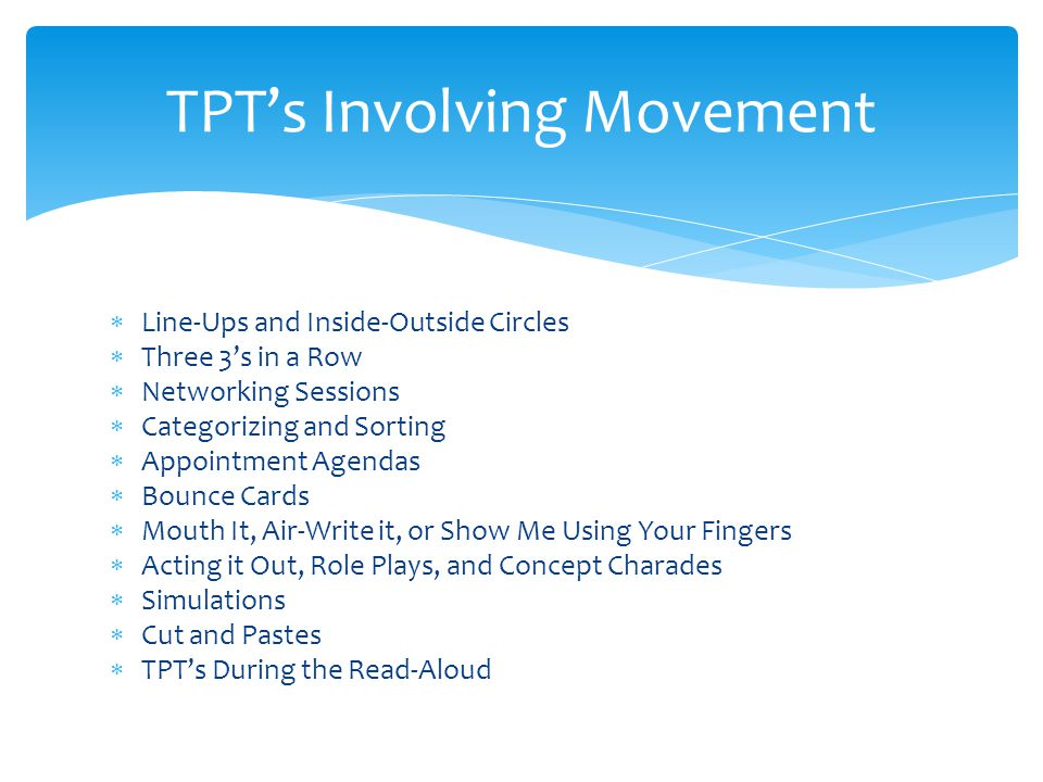 TPT's Involving Movement
