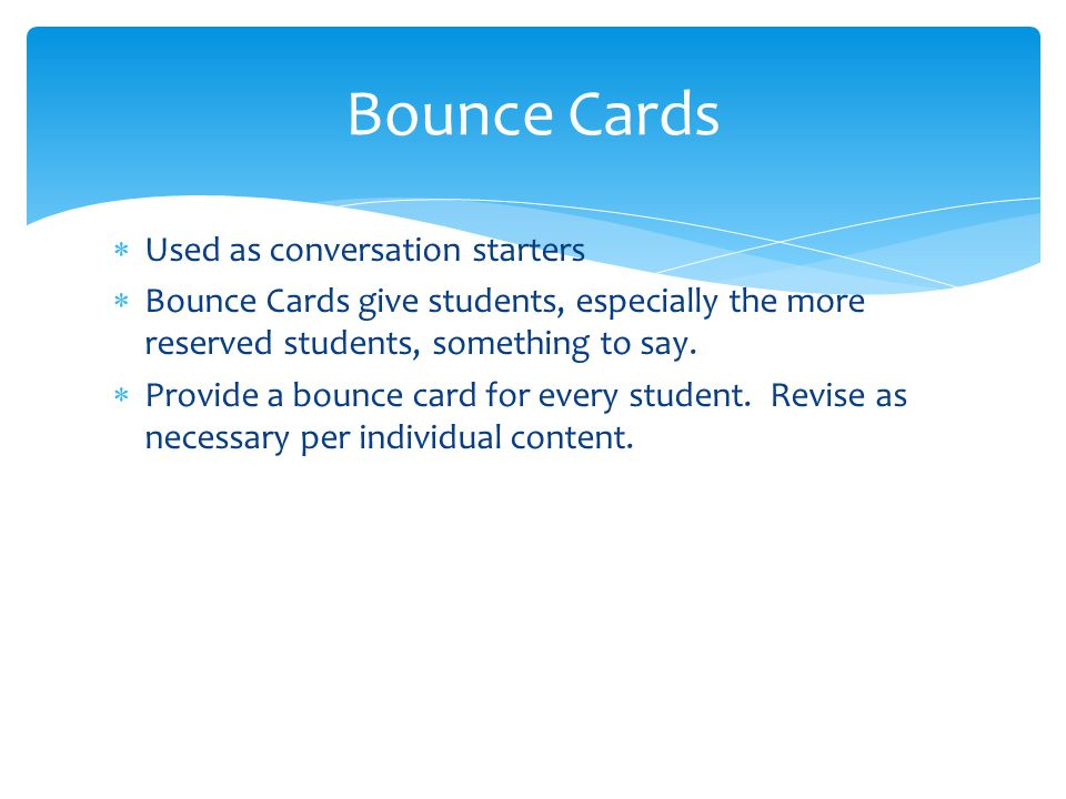Bounce Cards Used as conversation starters