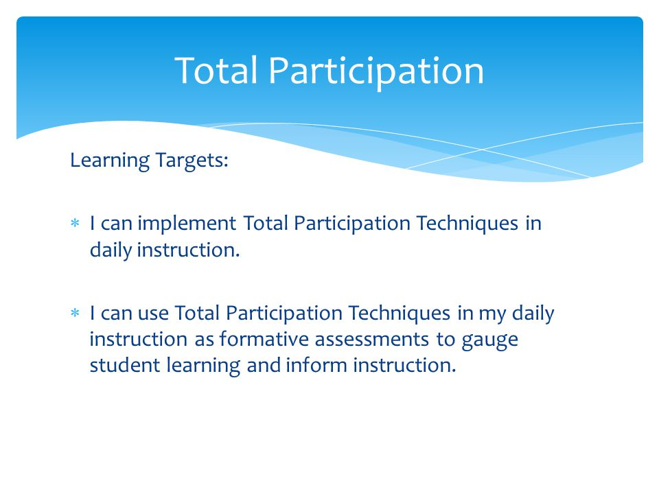 Total Participation Learning Targets: