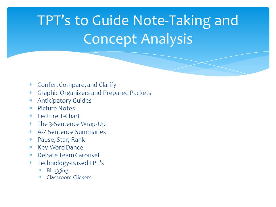 TPT's to Guide Note-Taking and Concept Analysis