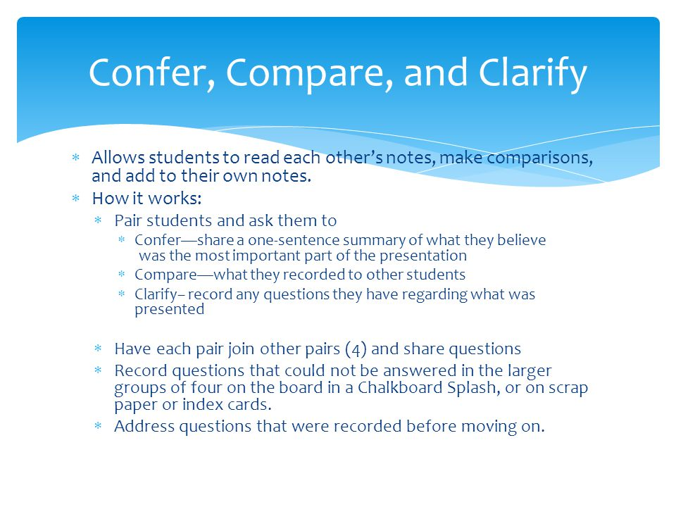 Confer, Compare, and Clarify